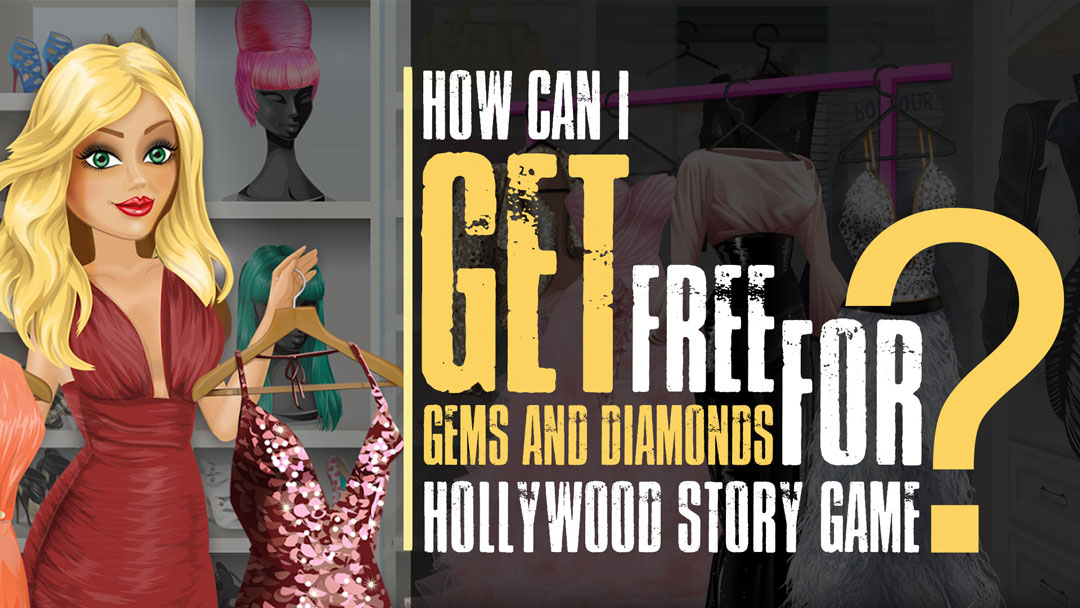 free diamonds for Hollywood Story